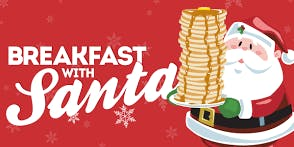 Breakfast with SANTA!!! HOLIDAY BRUNCH 2019