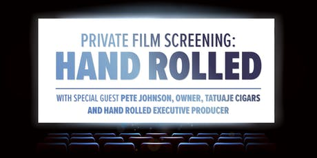 Private Film Screening: Hand Rolled tickets