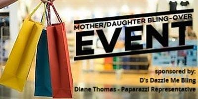 Mother/Daughter Bling-Over Event