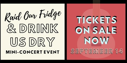 Raid Our Fridge & Drink Us Dry Concert at SW Riverdeck