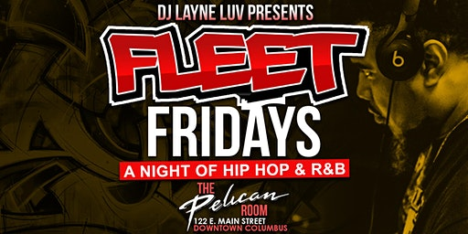 Fleet Friday's Featuring DJ Layne Luv and Guest