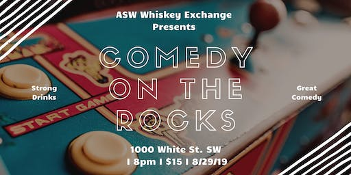 Comedy On The Rocks at ASW Whiskey Exchange