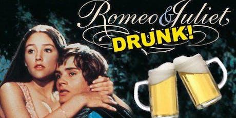 DRUNKEN ROMEO & JULIET tickets