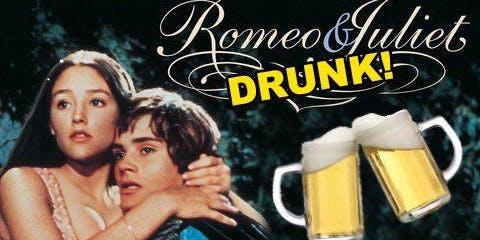 DRUNKEN ROMEO & JULIET