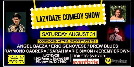 Lazy Daze Comedy Show: Pflugerville