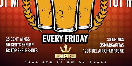 Empire Friday happy hour  tickets
