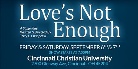 Love's Not Enough - Sat 9/7 tickets
