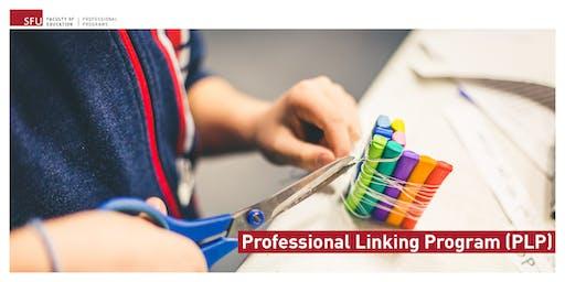 Professional Linking Program (PLP) Information Session - SFU Surrey Campus