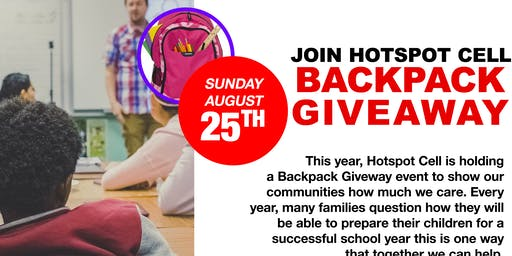 HOTSPOT CELL BACKPACK GIVEWAY 08/25 1PM-4PM