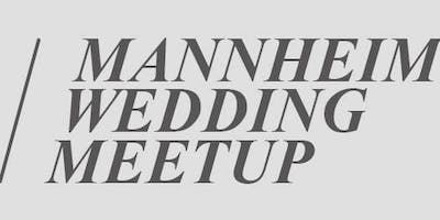 Mannheim Wedding Meetup 02/2019