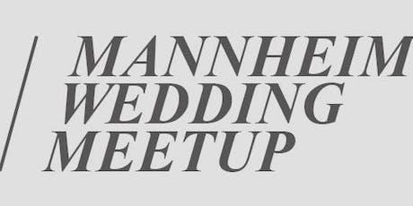 Mannheim Wedding Meetup 02/2019 Tickets