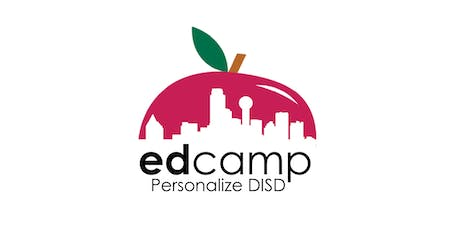 Edcamp Personalize DISD tickets