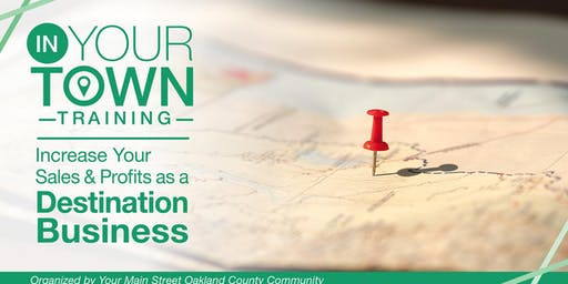 Increase Your Sales & Profits as a Destination Business