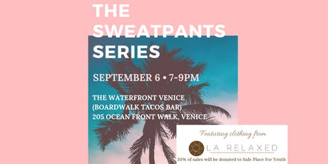 The Sweatpants Series x LA Relaxed tickets