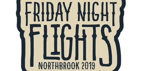 Friday Night Flights - Northbrook tickets