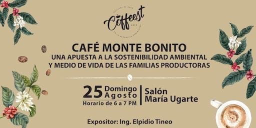 Café Monte Bonito: Una apuesta a la sostenibilidad ambiental y medio de vida de las familias productoras