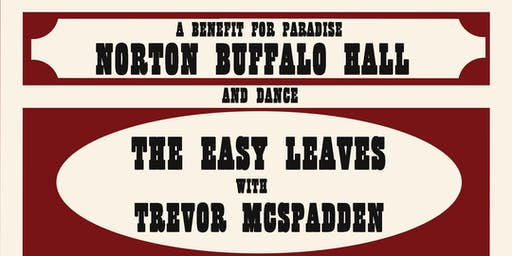 Family Honky Tonk Matinee: A Benefit For The Paradise Norton Buffalo Hall