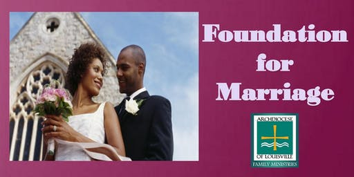 Foundation for Marriage (April 25)