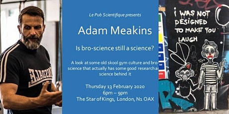 Adam Meakins - Is bro-science still a science tickets