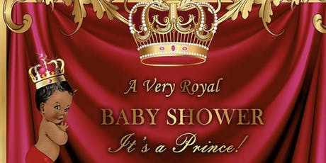 A Royal Baby Shower For A Prince tickets