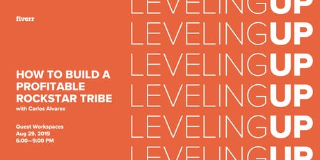 Leveling Up: How To Build A Profitable Rockstar Tribe w/ Carlos Alvarez tickets