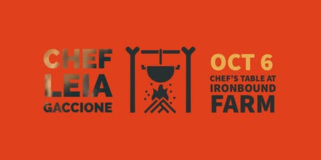 Chef's Table at Ironbound Farm featuring Chef Leia Gaccione tickets