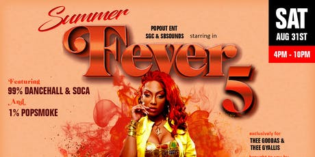 Summer Fever 5 : Presented By SBSOUNDS, POPOUT ENT & SGC ENT tickets
