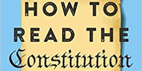 How to Read the Constitution and Why tickets
