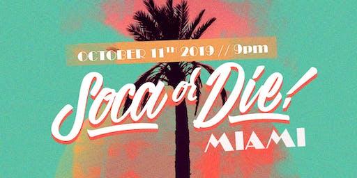 Soca or Die Miami Carnival 2019