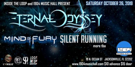 Eternal Odyssey w/ Mind of Fury, Silent Running + more at 1904 tickets