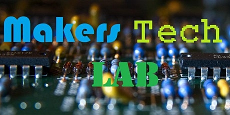 Home School Field Trip - Makers Tech Lab - Open to 1st thru 5th grade tickets