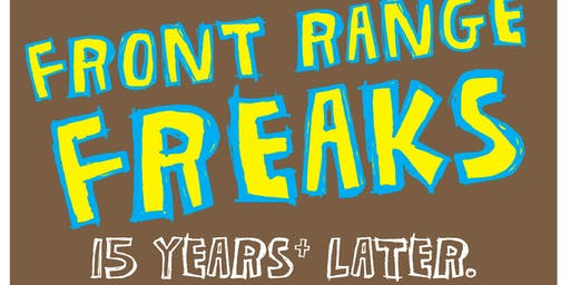 Front Range Freak Fest at the Boulder Rock Club