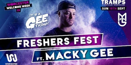 Fresher's Fest 19 Ft: Macky Gee Live DJ set.