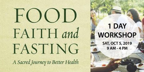 Food, Faith and Fasting tickets