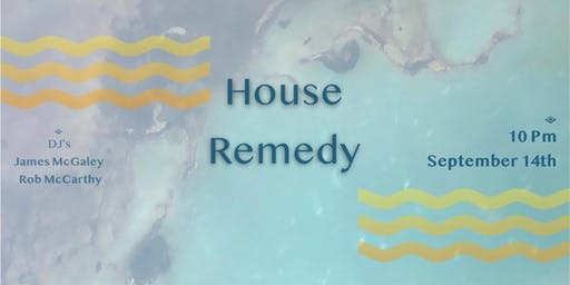 House Remedy