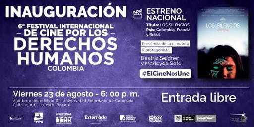 Inauguración 6° Festival Internacional de Cine por los Derechos Humanos