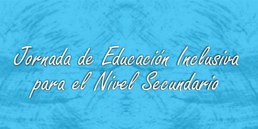 Jornada de Educación Inclusiva para el Nivel Secundario
