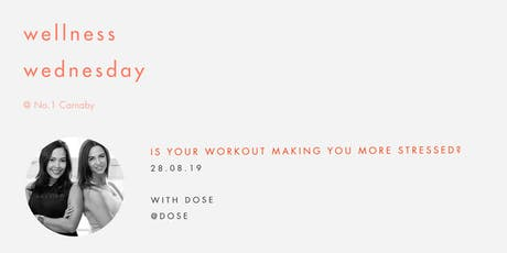 Wellness Wednesday by Sweaty Betty: Is your workout making you stressed? tickets