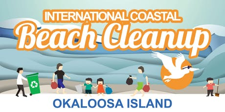2019 INTERNATIONAL COASTAL BEACH CLEANUP - Okaloosa Island tickets