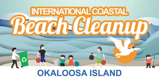 2019 INTERNATIONAL COASTAL BEACH CLEANUP - Okaloosa Island