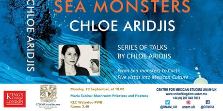 Series of talks by Chloe Aridjis. IV. María Sabina: Mushroom Priestess and Poetess tickets