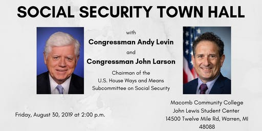 Social Security Town Hall with Rep. Andy Levin and Rep. John Larson
