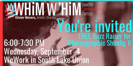 "Whim W'Him Invites You to a Free Buzz Raiser for ""Choreographic Shindig V"" tickets"