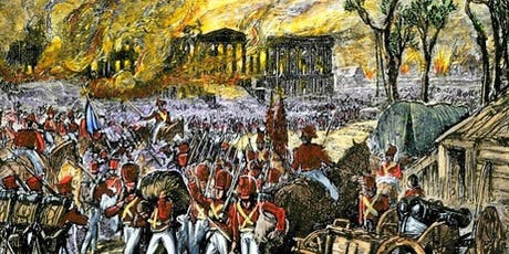 The 1814 British Burning of Washington, DC - A Guided Walking Tour tickets