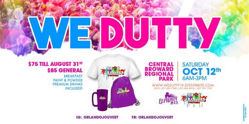 WE DUTTY FOR MIAMI CARNIVAL J'OUVERT