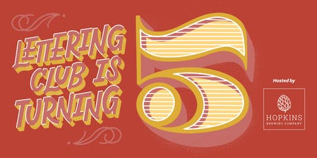 Lettering Club Turns Five! — After Party @ Hopkins Brewing tickets