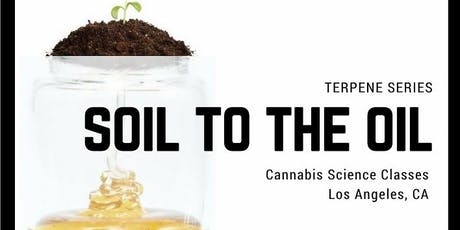 Cannabis Terpene Training with Kristen Yoder / Soil To The Oil tickets