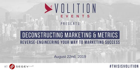 Deconstructing Marketing & Metrics: Reverse-Engineering Your Way to Marketing Success tickets