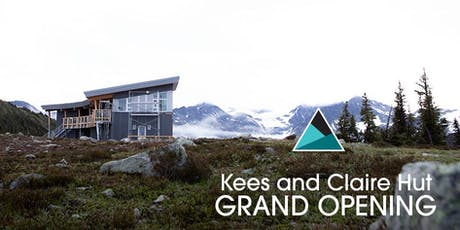 Kees & Claire Hut Grand Opening tickets