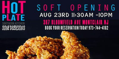 HOT PLATE SOUTHERN KITCHEN SOFT OPENING